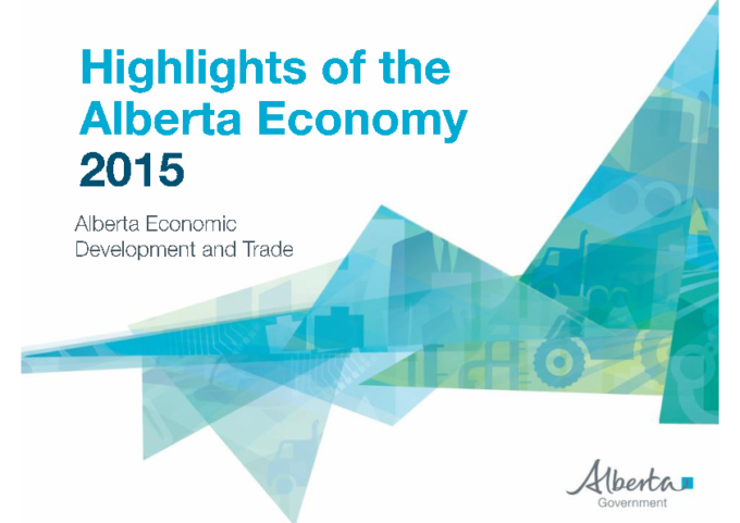 Alberta Government – Highlights of the Alberta Economy 2015
